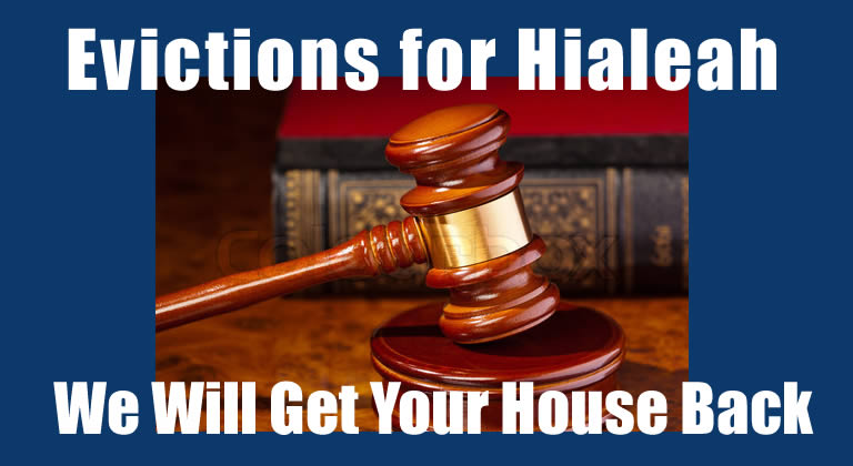 Attorney Evictions for Hialeah FL